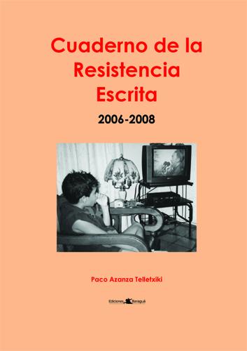Portada del primer Cuaderno de la Resistencia Escrita. Fotografía: Luis Mario escuchando a Fidel
